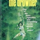 The Drowner John D. MacDonald (MMP 1963 G)