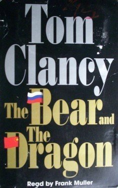 The Bear and the Dragon by Tom Clancy (2000, Cassette)