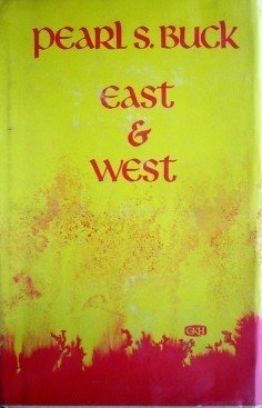 East & West Pearl S Buck (Hardcover Large Print 1975 G)