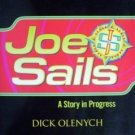 Joe Sails Dick Olenych (Softcover, 2004 VG)
