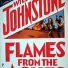 Flames from the Ashes William Johnstone (MMP 1993 G)