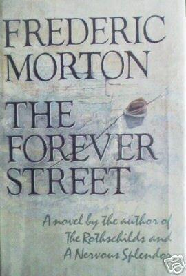 The Forever Street - Frederic Morton (HB 1st Ed 1984 G)