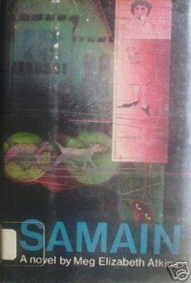 Samain by Meg Elizabeth Atkins (HB First Ed 1976) *