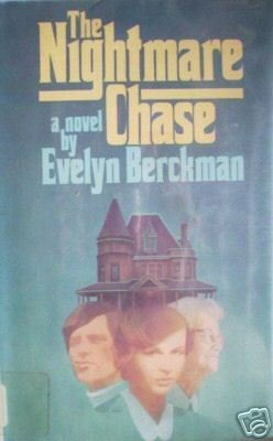 The Nightmare Chase by Evelyn Berckman (HB First Ed G)*