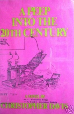 A Peep into the 20th Century Christopher Davis (HB 1st*