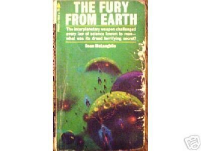 The Fury From Earth by Dean McLaughlin (MMP)