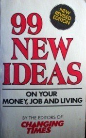 99 New Ideas on Your Money, Job and Living  Free Ship