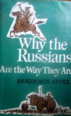 Why the Russians Are the Way They Are (HB 1966 G/G) *