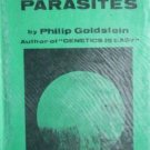 Wonders of Parasites by Philip Goldstein (HB 1969 G/G)*