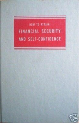 How to Attain Financial Security Self-Confidence (HB *