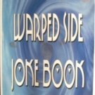 Warped Side Joke Book by Rex White (SC 2000 As N) *