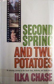 Second Spring and Two Potatoes Ilka Chase (HB 1st Ed G*