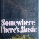 Somewhere There's Music by David Rogers  HB  Free Ship