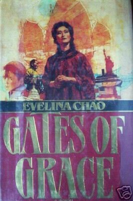 Gates of Grace by Evelina Chao (HC First Edition G) *