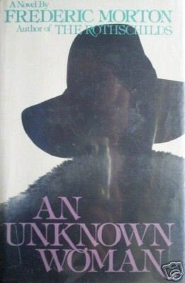 An Unknown Woman by Frederick Morton (HB 1976 1st Ed) *