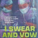I Swear and Vow by Stefan Olivier (HB 1960 G/G) *