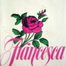Francesca by Laura Conway (HB First Thus 1973 G/G) *