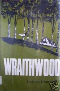 Wraithwood by Luanna Churchill (HB 1973 G/G) *