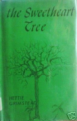 The Sweetheart Tree by Hettie Grimstead (HB 1966 G) *