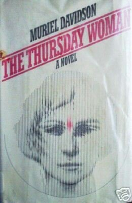 The Thursday Woman by Muriel Davidson (HB Frst Ed 1979*