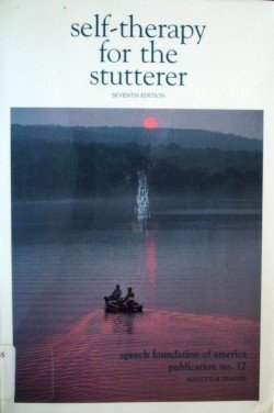 Self-Therapy for the Stutterer by Malcolm Fraser (SC G)