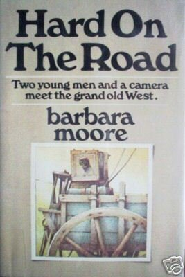 Hard on the Road by Barbara Moore (HB 1974 G/G) *