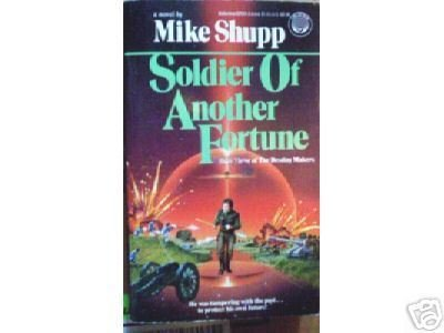 Soldier of Another Fortune by Mike Shupp (MMP 1988 G)