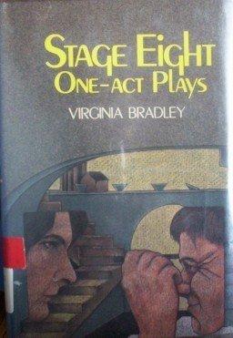 Stage Eight by Virginia Bradley (HB 1977 G/G)