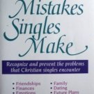 Common Mistakes Singles Make Mary Whelchel (SC 1989 G)