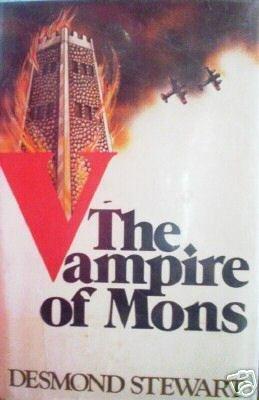 The Vampire of Mons Desmond Stewart (HB 1976 1st Ed)