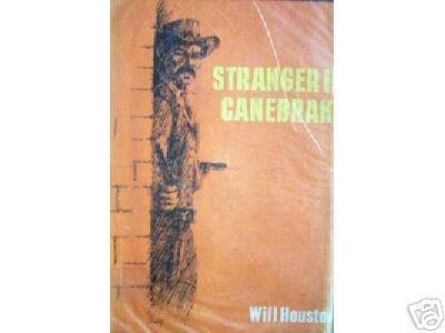 Stranger in Canebrake by Will Houston (HB 1966 G)