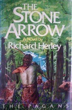 Stone Arrow by Richard Herley (HB 1st US Ed 1978 G/G)