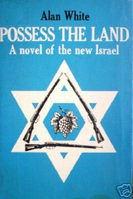 Possess the Land by Alan White (HB 1st Ed 1970) *