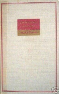 Embezzled Heaven by Franz Werfel (HB 1940 G) *