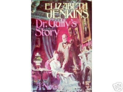 Dr. Gully's Story by Elizabeth Jenkins (HB 1972 G)