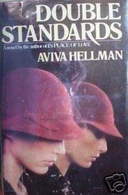 Double Standards by Aviva Hellman (HB 1981 G/G 1st Ed *
