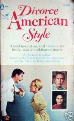 Divorce American Style by Jackson Donahue (MMP 1967 G)*