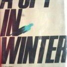 A Spy in Winter by Michael Hastings (HB 1984 First Ed *