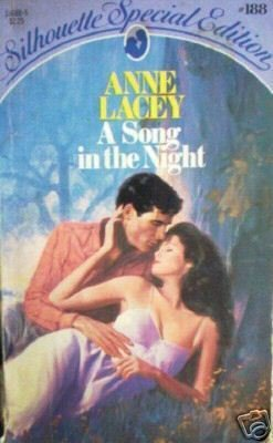 A Song in the Night by Anne Lacey (MMP 1984 G) *