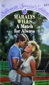 A Match Always by Maralys Wills (MMP 1987 G) Free Ship