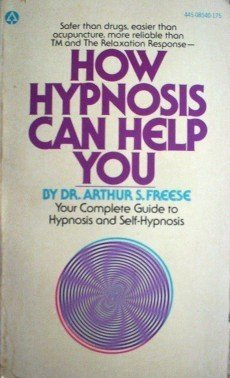 How Hypnosis Can Help You Arthur Freese (1976 Paperback