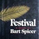 Festival. by Bart Spicer (1970, Hardcover G/G)