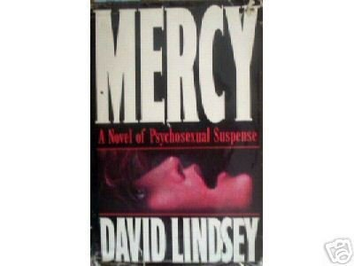 Mercy by David Lindsey (HardCover 1990 G/G)