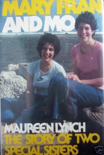 Mary Fran and Mo Maureen Lynch (Hard Back 1979 G/G)