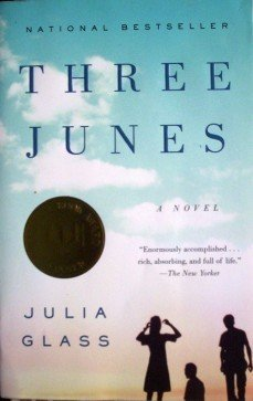 Three Junes by Julia Glass (Softcover 2003 G)