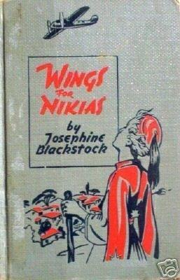Wings for Nikias by Josephine Blackstock (HB 1942 G) *