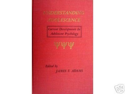 Understanding Adolescence by James F. Adams (HB 1969 G*