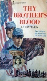 Thy Brothers Blood by Larry Ward (MMP 1972 G) *