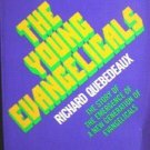 The Young Evangelicals by Richard Quebedeaux (SC 1974 *