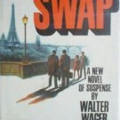 Swap by Walter Wager (HardCover 1988 First Ed G)